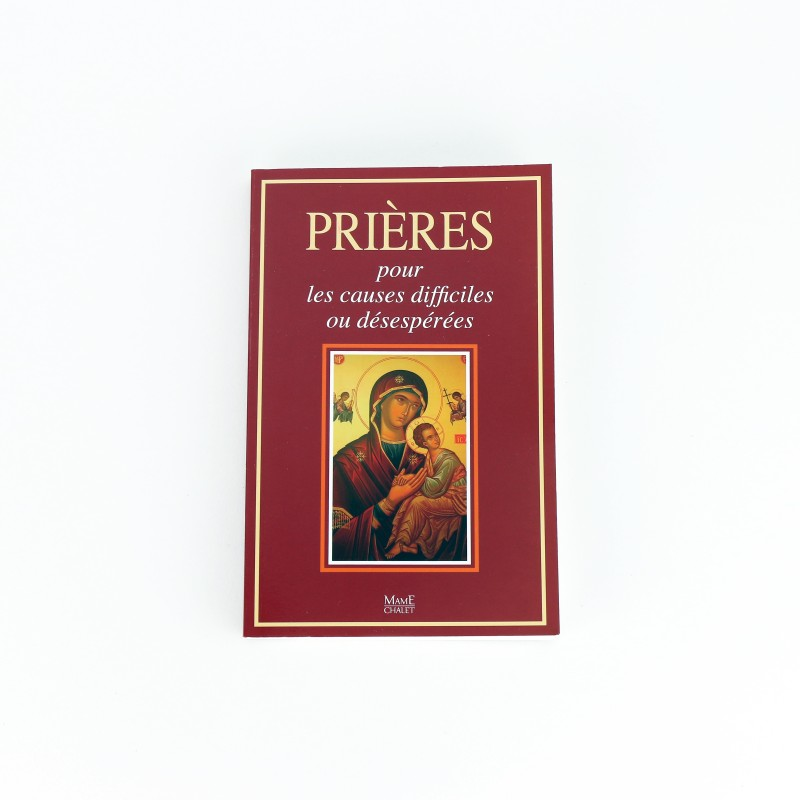 Prières pour les causes difficiles ou désespérées
