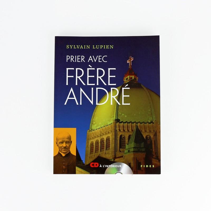 Prier avec frère André, livre et CD