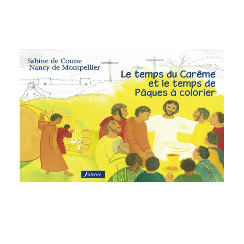 Livre de coloriage : Le Temps de Carême et le temps de Pâques