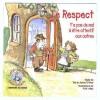 Le respect: Y'a pas de mal à être attentif aux autres